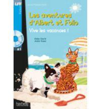 LFF A1 - VIVE LES VACANCES! - LES AVENTURES D'ALBERT ET FOLIO (+CD)