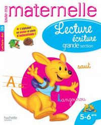 LECTURE ECRITURE GRANDE SECTION