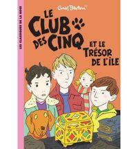 CLUB DES CINQ, LE 1 - ET LE TRESOR DE L'ILE