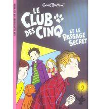 CLUB DES CINQ, LE 2 - ET PASSAGE SECRET