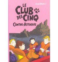 CLUB DES CINQ, LE 3 - CONTRE ATTAQUE