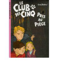 CLUB DES CINQ PRIS AU PIEGE, LE