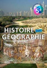 Histoire Geographie Emc 5e - Nathalie Plaza / [ET AL. ]