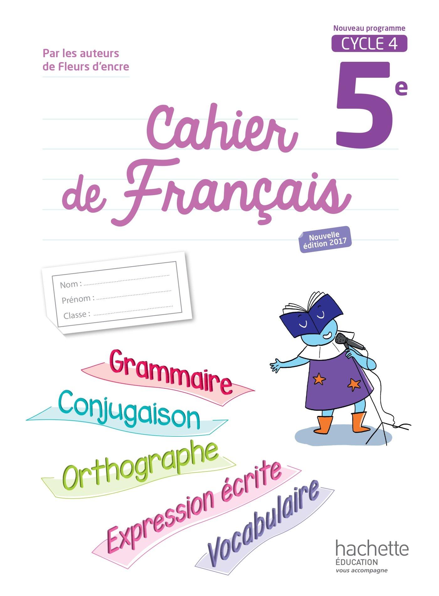 CAHIER DE FRANÇAIS CYCLE 4 - 5E