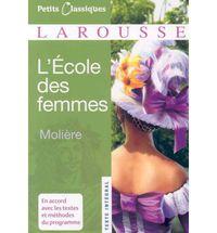 L'ecole Des Femmes - Moliere