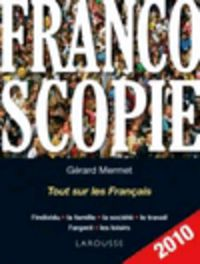 FRANCOSCOPIE - TOUT SUR LES FRANÇAIS