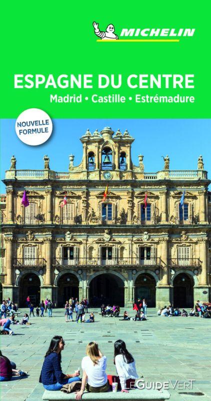 GUIA VERDE ESPAGNE DU CENTRE, MADRID, CASTILLE ESTREMADURE (00524)