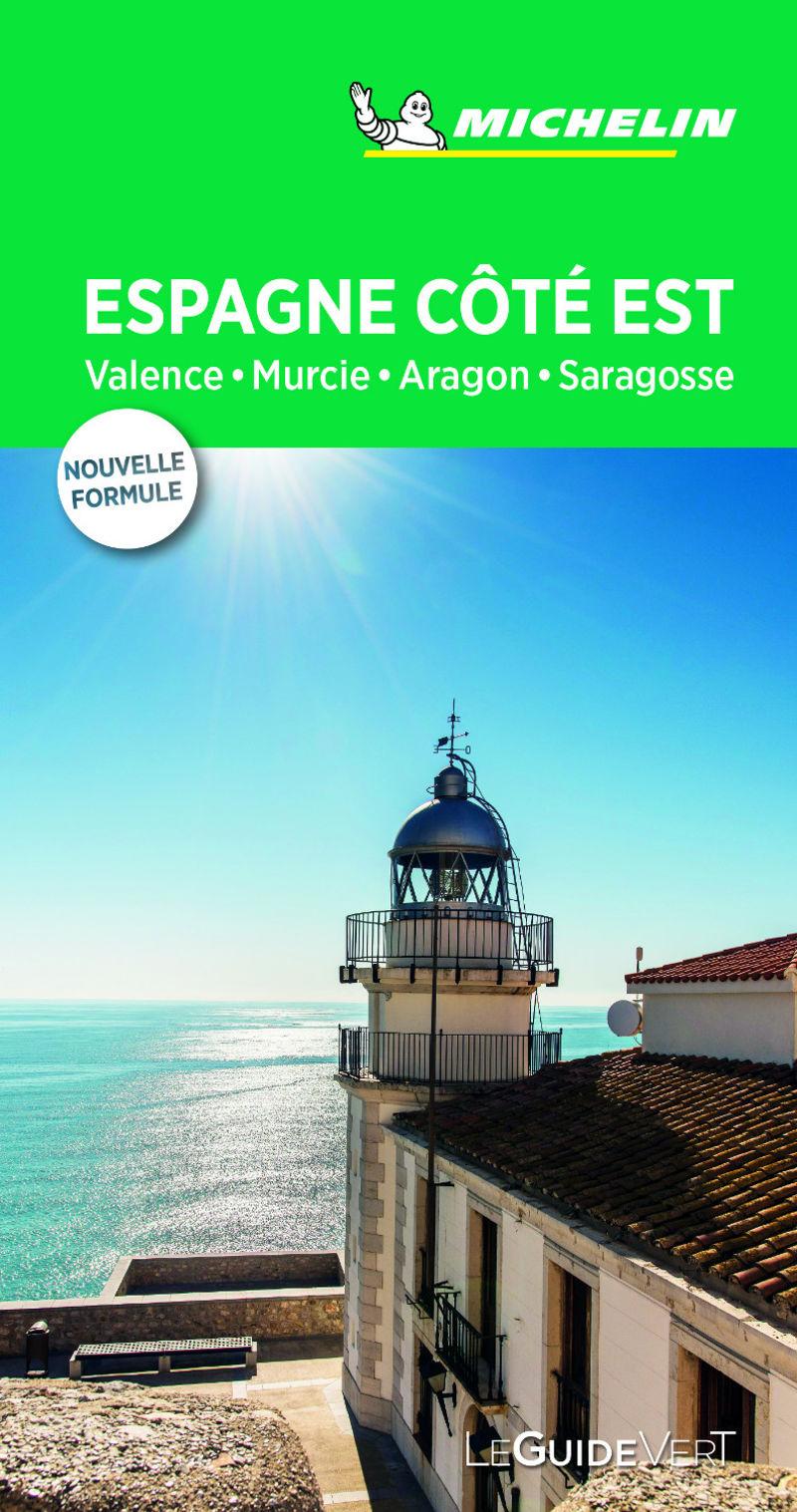 GUIA VERDE ESPAGNE COTE EST : VALENCE, COSTA BLANCA, BALEARES, ARAGON (00525)