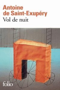 Vol De Nuit - Antoine De Saint-Exupery