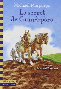SECRET DE GRAN PERE, LE