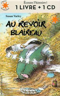 AU REVOIR BLAIREAU (+CD)