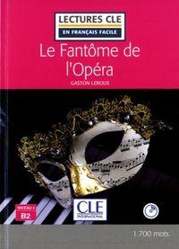 Fantôme De L'opera, Le -Niveau 4 (b2) (+cd) - Gaston Leroux