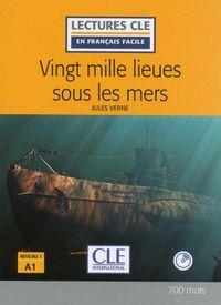 (2 Ed) Vingt Mille Lieus Sous Les Mers (niveau 1) (a1) (+cd) - Jules Verne