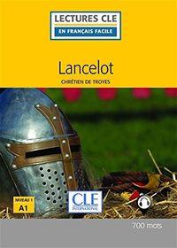 (2 Ed) Lancelot - Niveau 1 (a1) - Chretien De Troyes