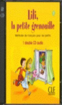 LILI, LA PETITE GRENOUILLE 1 - 2 CD AUDIO COLLECTIFS