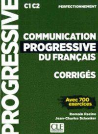 COMMUNICATION PROGRESSIVE DU FRANÇAIS - NIVEAU PERFECTIONNEMMENT - CORRIGES