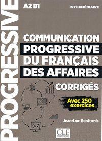 Communication Progressive Du Français Des Affaires - Niveau Intermediaire - Corriges - Jean-Luc Penfornis