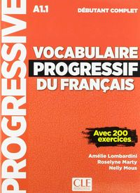 VOCABULAIRE PROGRESSIF DU FRANÇAIS (+CD) - DEBUTANT COMPLET