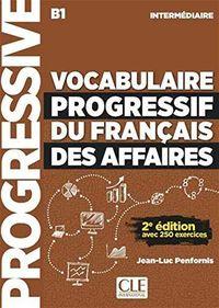 (2 Ed) Vocabulaire Progressif Du Français Des Affaires Intermediaire B1 (+cd) - Jean-Luc Penornis