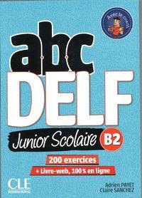 (2 Ed) Abc Delf Junior Scolaire (b2) (+dvd) - Adrien Payet / Claire Sanchez