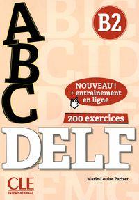 Abc Delf (b2) (+cd) (+entrainement En Ligne) - Marie - Louise Parizet