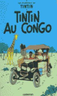 AVENTURES DE TINTIN, LES 2 - TINTIN AU CONGO