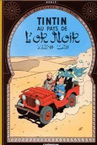 Aventures De Tintin, Les 15 - Au Pays De L'or Noir - Herge