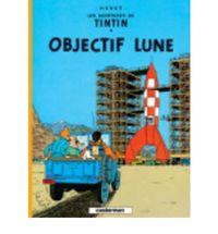 Aventures De Tintin, Les 16 - Objectif Lune - Herge