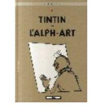 Aventures De Tintin, Les 24 - Tintin Et L'alph-Art - Herge