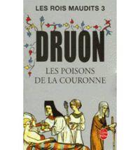 LES ROIS MAUDITS T.3 - LES POISONS DE LA COURONNE