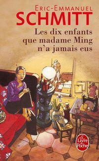 Dix Enfants Que Madame Ming N'a Jamais Eus - Eric-Emmanuel Schmitt