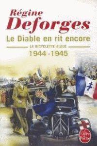 BICYCLETTE BLEUE, LA - 1944 1945 LE DIABLE EN RIT ENCORE