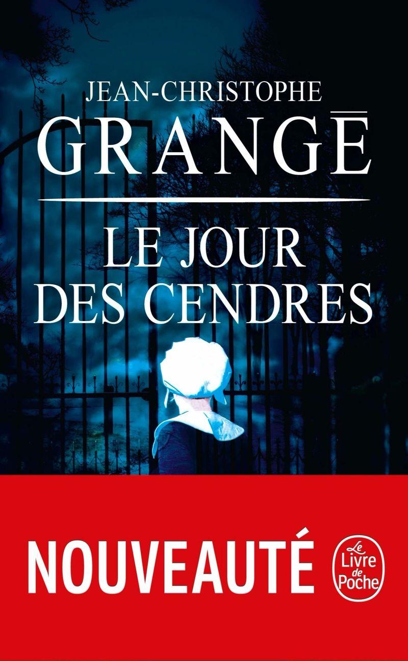 le jour des cendres - Jean-Christophe Grange