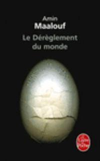 DEREGLEMENT DU MONDE, LE - QUAND NOS CIVILISATIONS S'EPUISENT