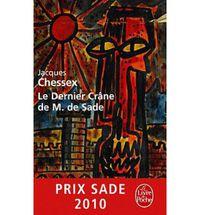 DERNIER CRANE DE M. DE SADE, LE