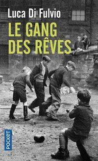 GANG DES REVES, LE