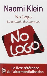 NO LOGO - LA TYRANNIE DES MARQUES