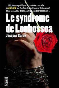 SYNDROME DE LOUHOSSOA, LE