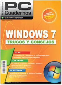 WINDOWS 7 - TRUCOS Y CONSEJOS