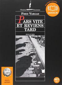 PARS VITE ET REVIENS TARD (CD AUDIO MP3)
