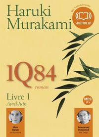 1Q84 - LIBRE 1, AVRIL-JUIN (CD AUDIO MP3)