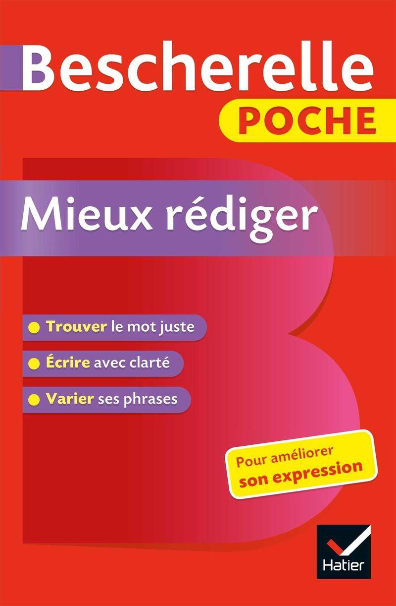 BESCHERELLE POCHE- MIEUX REDIGER