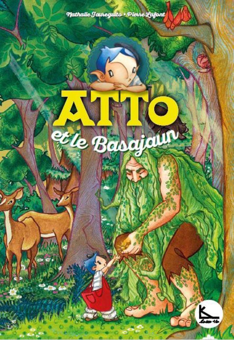 Atto Et Le Basajaun - Atto 2 - Pierre Lafont / Nathalie Jaureguito (il. )