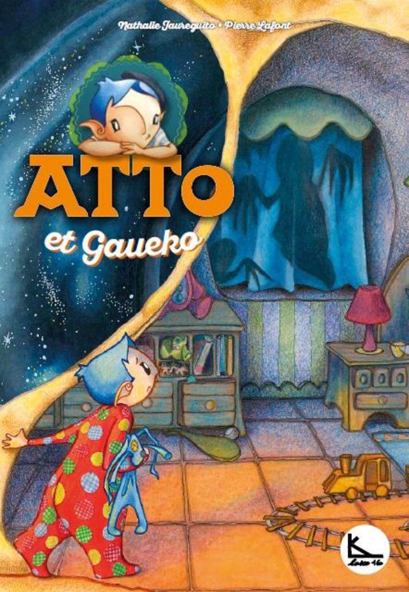 Atto Et Gaueko - Atto 3 - Pierre Lafont / Nathalie Jaureguito (il. )