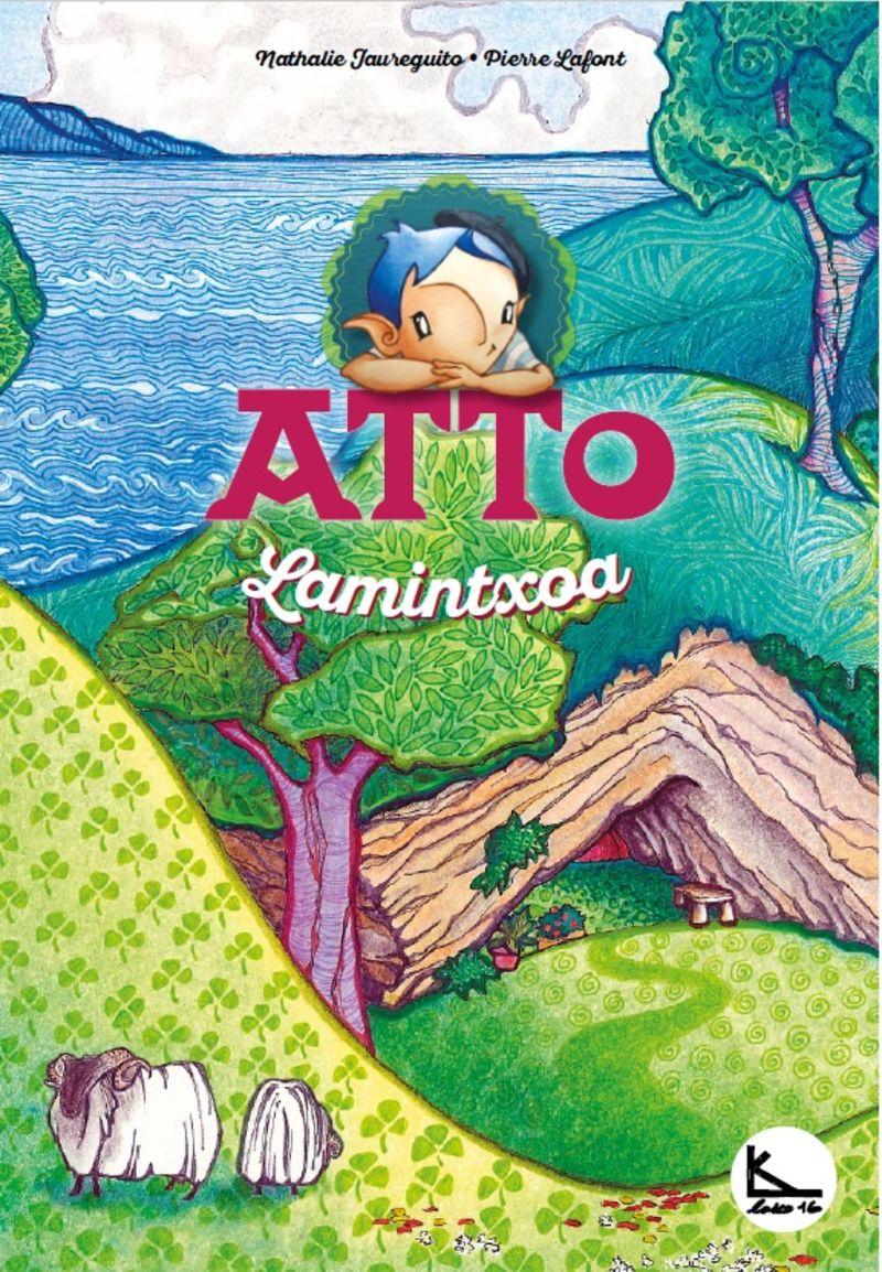 Atto Lamintxoa - Atto 1 - Pierre Lafont / Nathalie Jaureguito (il. )