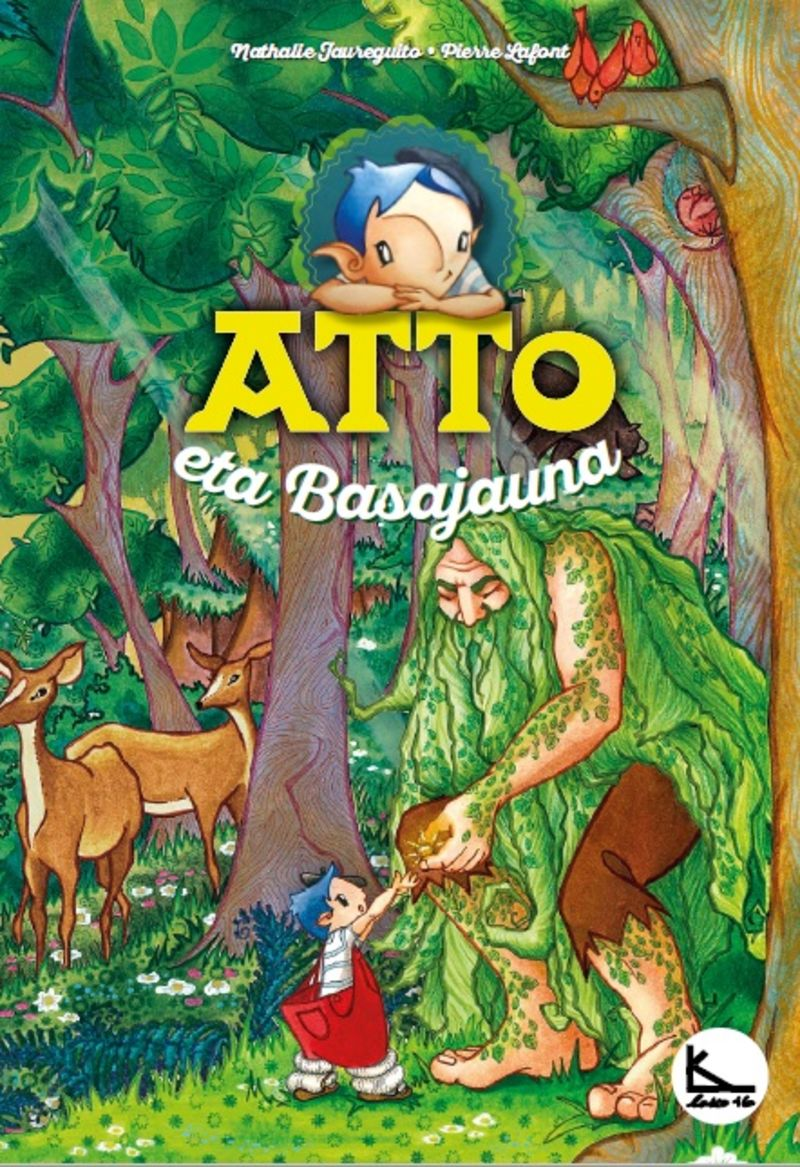 Atto Eta Basajauna - Atto 2 - Pierre Lafont / Nathalie Jaureguito (il. )