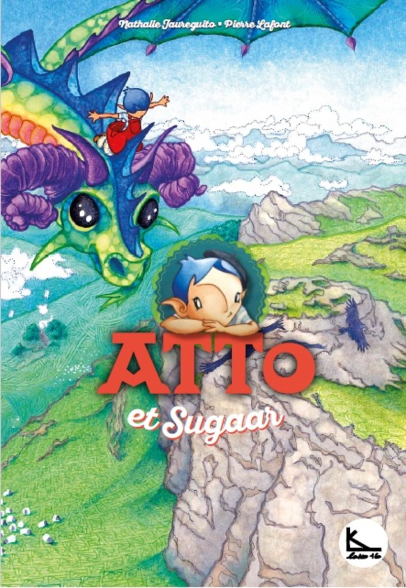 Atto Et Sugaar - Atto 5 - Pierre Lafont / Nathalie Jaureguito (il. )