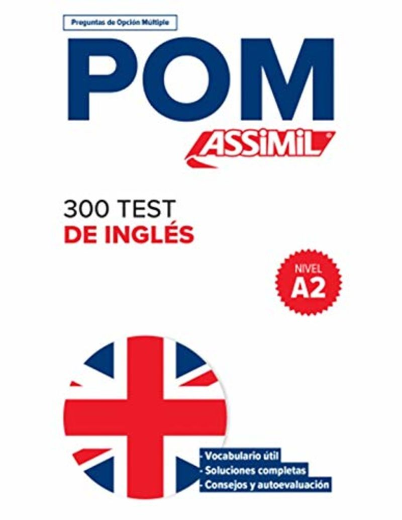 POM - 300 TEST DE INGLES (A2)