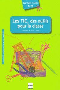 TICS DES OUTILS POUR LA CLASSE, LES