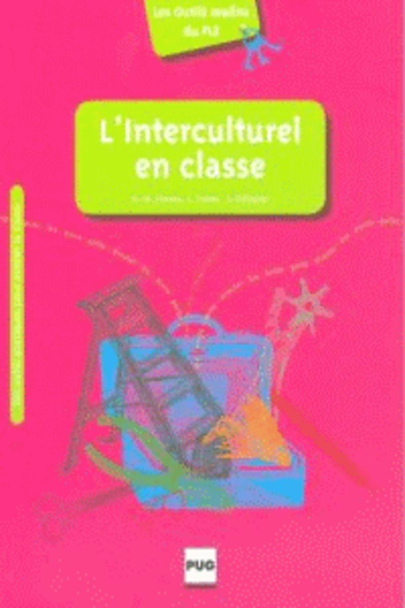 l'interculturel en classe - Lionel Favier / Soizic Pelissier / Rose-Marie Chaves
